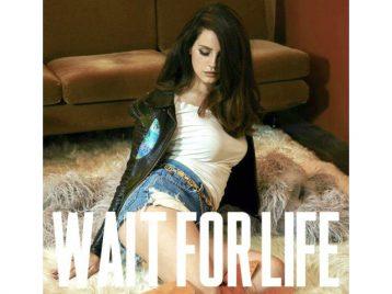Лана Дель Рей выпустила новый сингл Wait For Life
